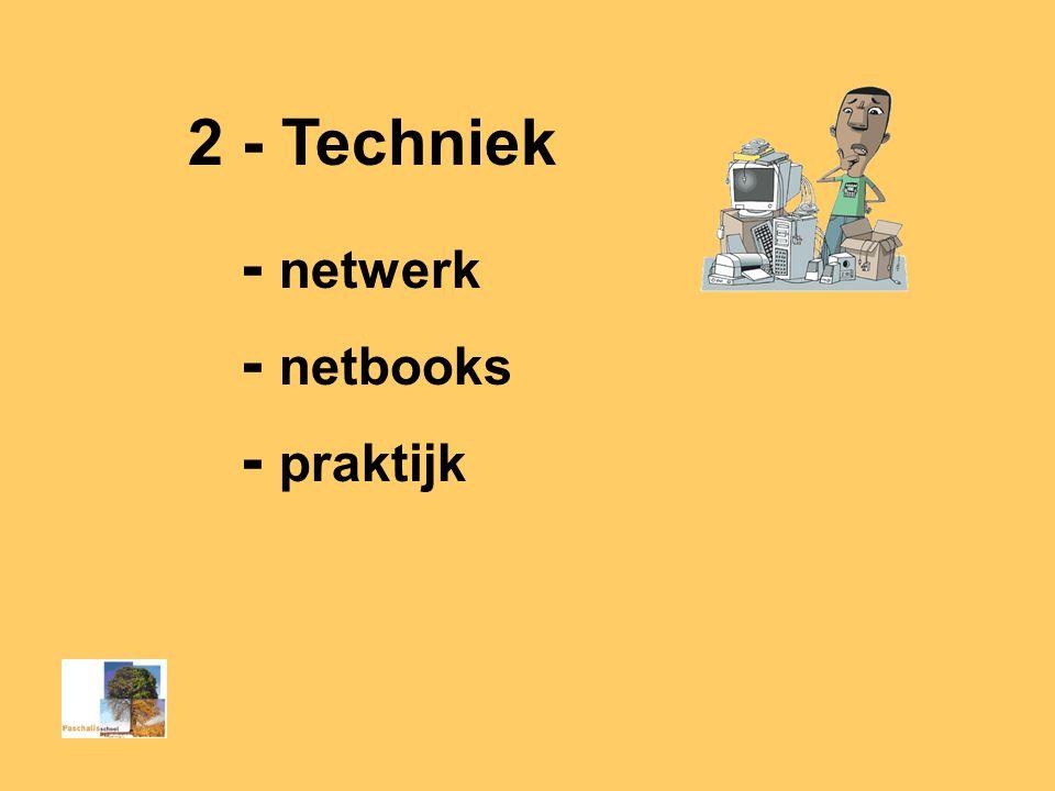 2 - Techniek - netwerk - netbooks - praktijk