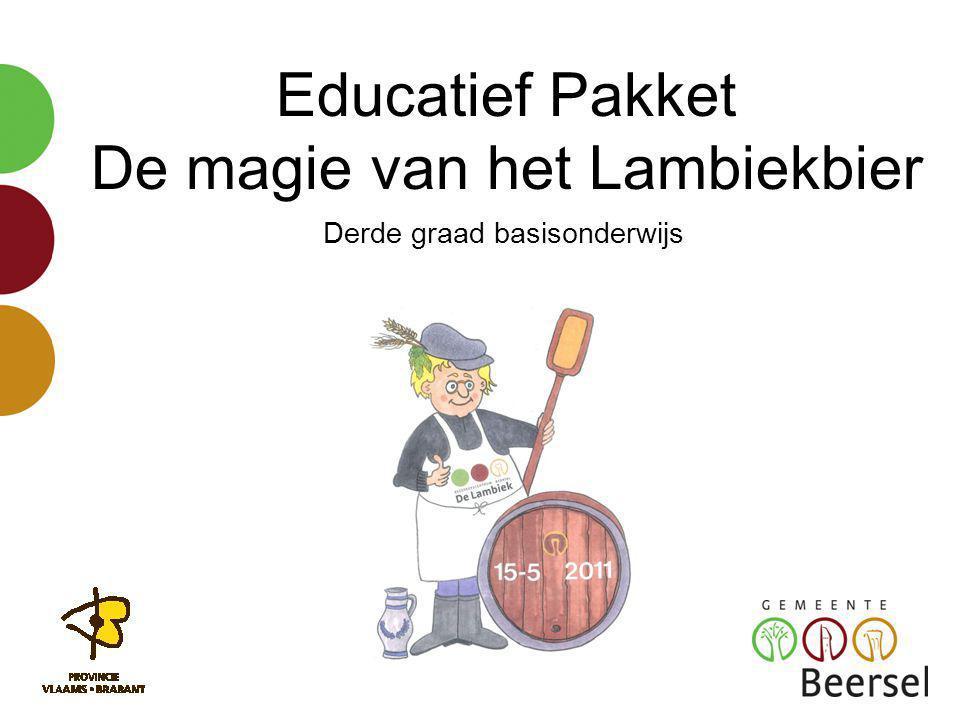 Educatief Pakket De magie van het Lambiekbier Derde graad basisonderwijs
