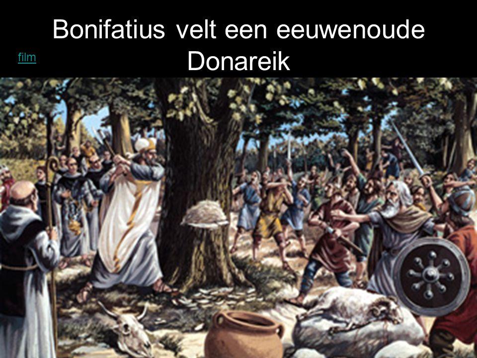 Bonifatius velt een eeuwenoude Donareik film