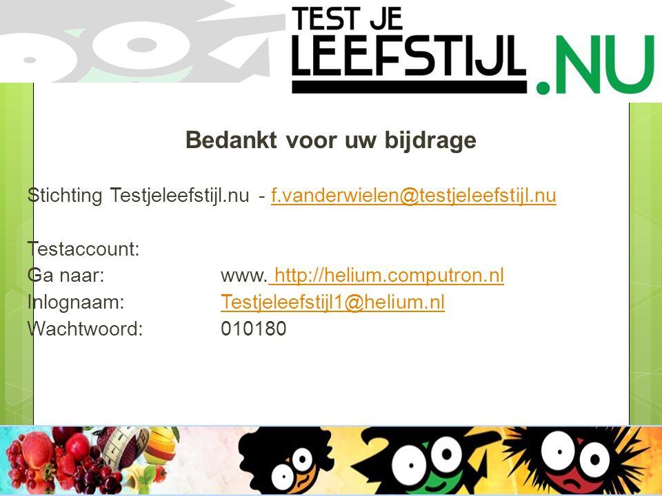 Bedankt voor uw bijdrage Stichting Testjeleefstijl.nu - f.vanderwielen@testjeleefstijl.nuf.vanderwielen@testjeleefstijl.nu Testaccount: Ga naar:www.