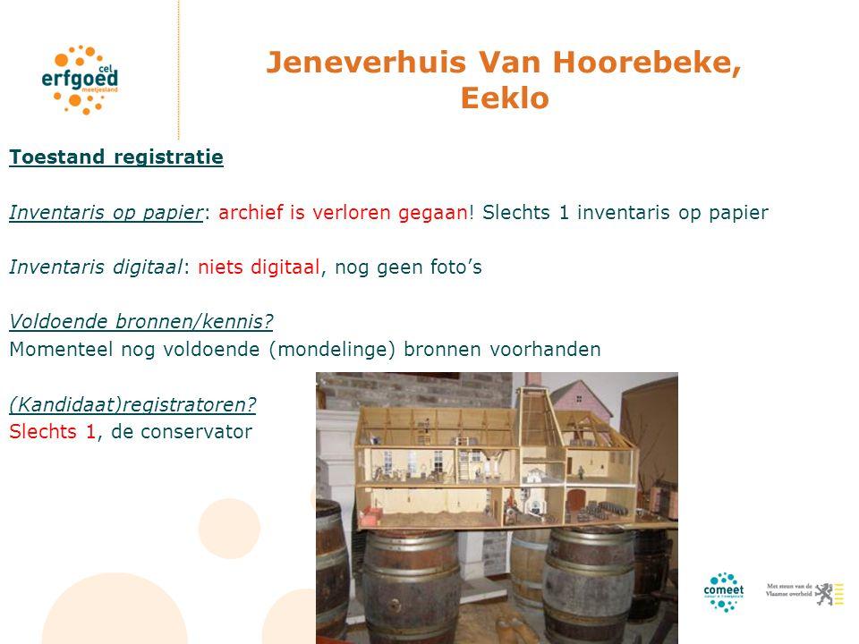 Jeneverhuis Van Hoorebeke, Eeklo Toestand registratie Inventaris op papier: archief is verloren gegaan! Slechts 1 inventaris op papier Inventaris digi