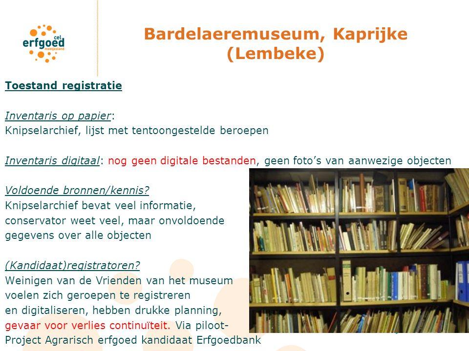 Bardelaeremuseum, Kaprijke (Lembeke) Toestand registratie Inventaris op papier: Knipselarchief, lijst met tentoongestelde beroepen Inventaris digitaal