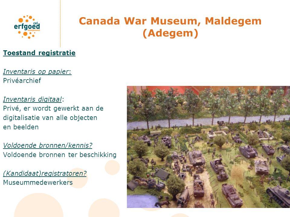 Canada War Museum, Maldegem (Adegem) Toestand registratie Inventaris op papier: Privéarchief Inventaris digitaal: Privé, er wordt gewerkt aan de digit