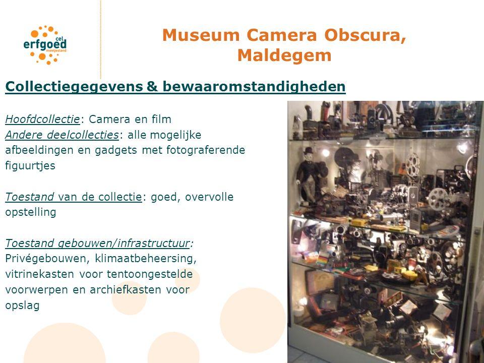 Museum Camera Obscura, Maldegem Collectiegegevens & bewaaromstandigheden Hoofdcollectie: Camera en film Andere deelcollecties: alle mogelijke afbeeldi
