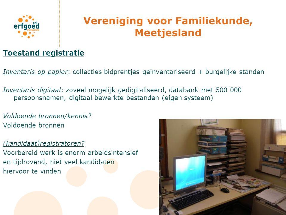 Vereniging voor Familiekunde, Meetjesland Toestand registratie Inventaris op papier: collecties bidprentjes geïnventariseerd + burgelijke standen Inve