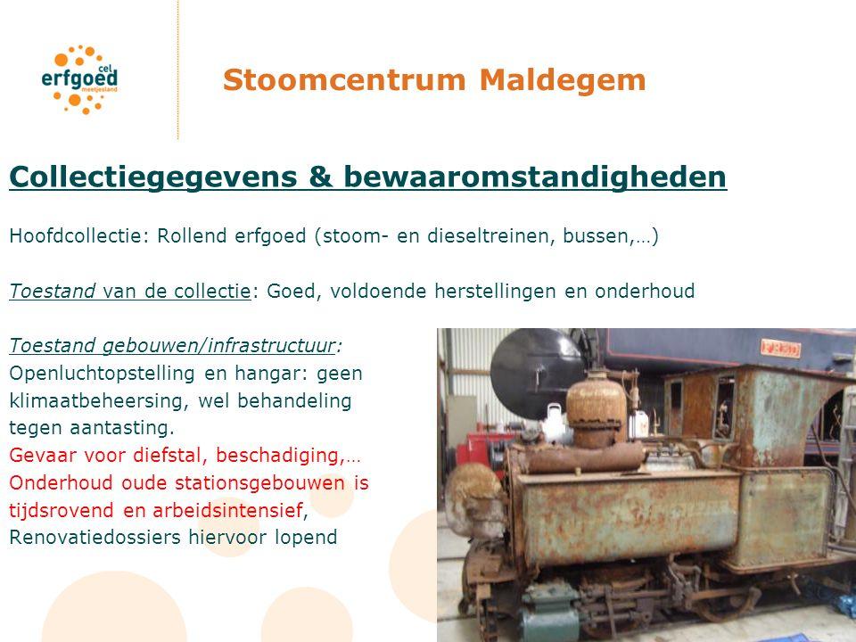 Stoomcentrum Maldegem Collectiegegevens & bewaaromstandigheden Hoofdcollectie: Rollend erfgoed (stoom- en dieseltreinen, bussen,…) Toestand van de col