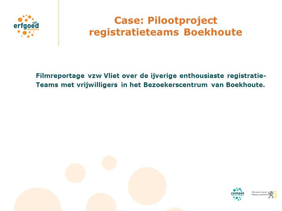 Case: Pilootproject registratieteams Boekhoute Filmreportage vzw Vliet over de ijverige enthousiaste registratie- Teams met vrijwilligers in het Bezoe