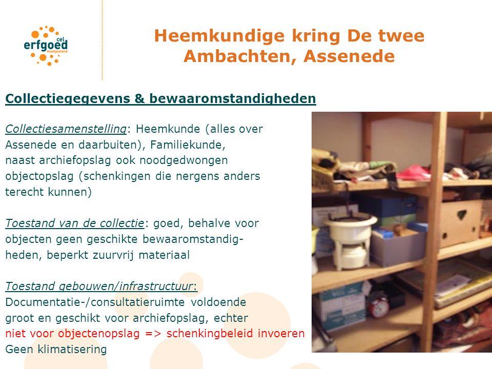 Heemkundige kring De twee Ambachten, Assenede Collectiegegevens & bewaaromstandigheden Collectiesamenstelling: Heemkunde (alles over Assenede en daarb