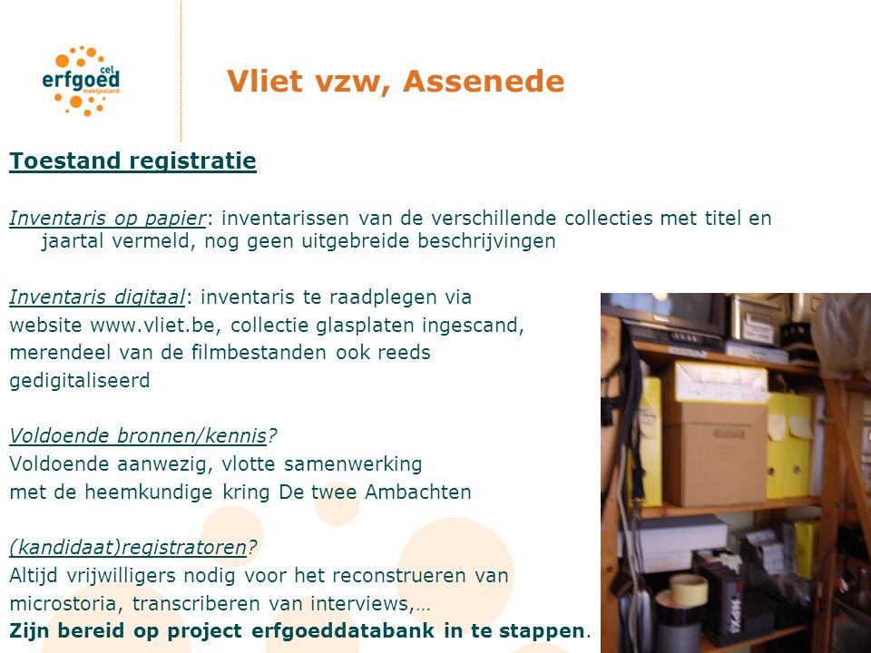 Vliet vzw, Assenede Toestand registratie Inventaris op papier: inventarissen van de verschillende collecties met titel en jaartal vermeld, nog geen ui