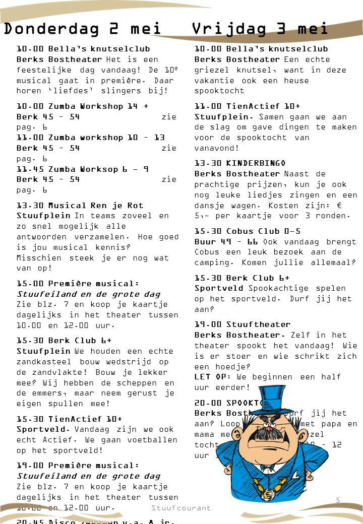 10.00 Bella's knutselclub Berks Bostheater Het is een feestelijke dag vandaag! De 10 e musical gaat in première. Daar horen 'liefdes' slingers bij! 10