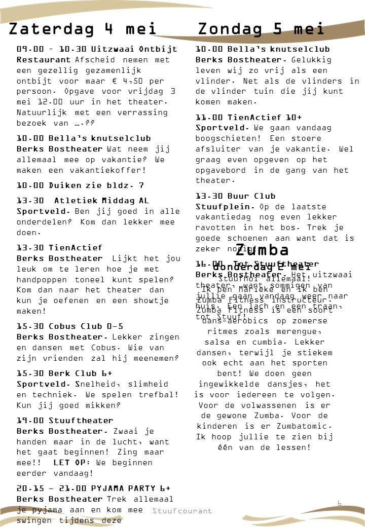 Stuufcourant77 Extra activiteiten Kaarsen maken – maandag 29 april: Van 13.00 tot 15.00 uur kun je terecht in het Berks Bostheater.