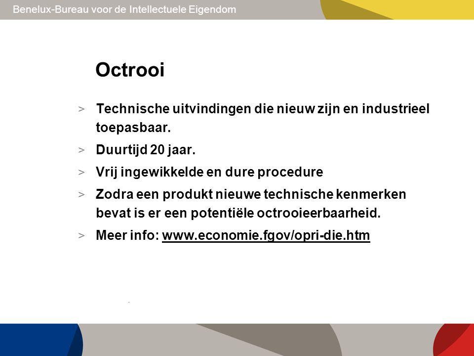 Benelux-Bureau voor de Intellectuele Eigendom Octrooi > Technische uitvindingen die nieuw zijn en industrieel toepasbaar. > Duurtijd 20 jaar. > Vrij i
