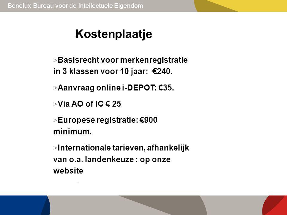 Benelux-Bureau voor de Intellectuele Eigendom Kostenplaatje > Basisrecht voor merkenregistratie in 3 klassen voor 10 jaar: €240. > Aanvraag online i-D
