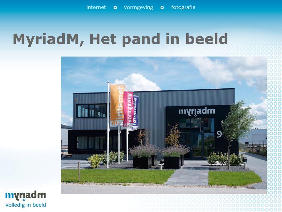 MyriadM, Het pand in beeld