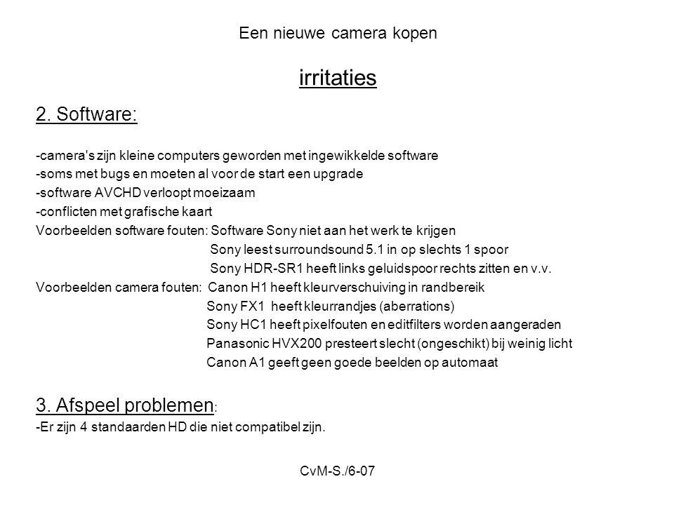 CvM-S./6-07 Een nieuwe camera kopen irritaties 2.