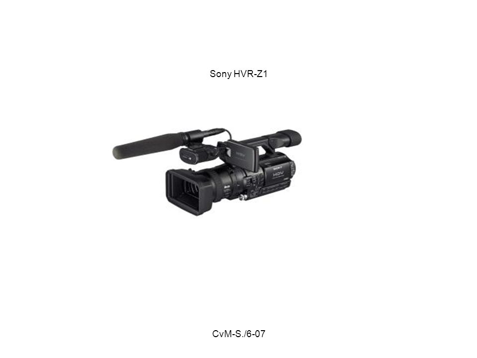 CvM-S./6-07 Sony HVR-Z1