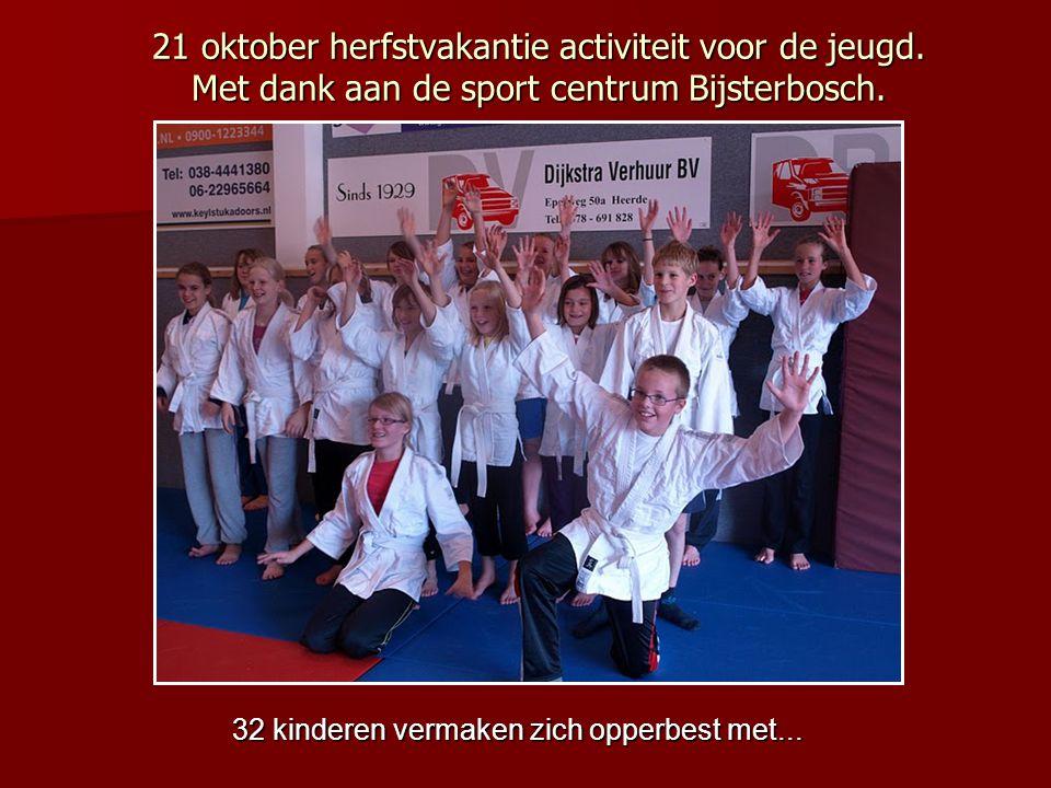 32 kinderen vermaken zich opperbest met... 21 oktober herfstvakantie activiteit voor de jeugd. Met dank aan de sport centrum Bijsterbosch.