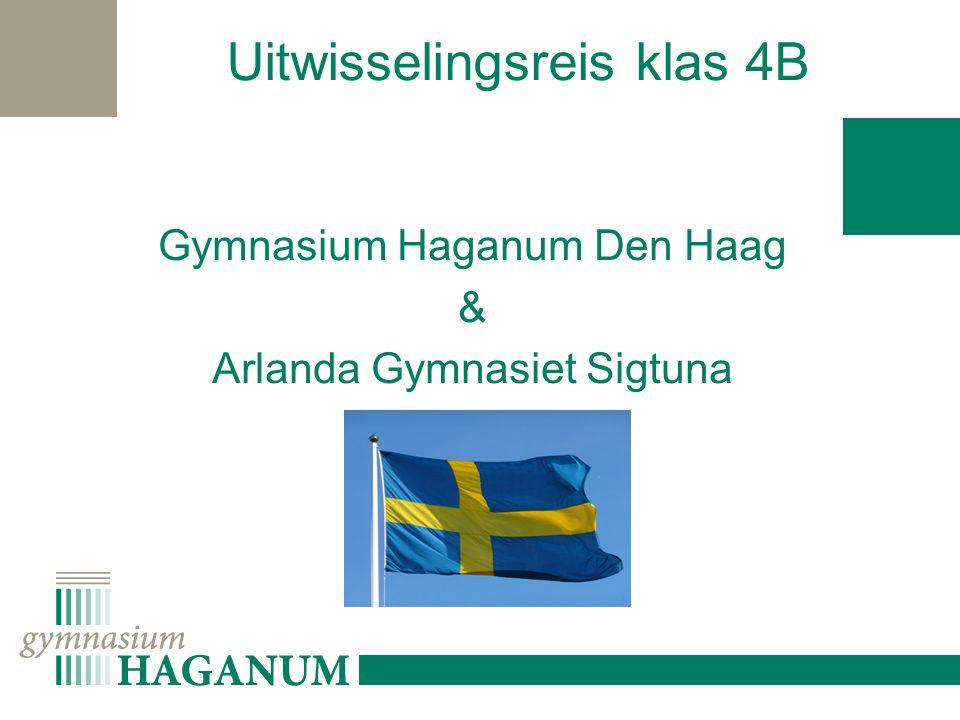 Uitwisselingsreis klas 4B Gymnasium Haganum Den Haag & Arlanda Gymnasiet Sigtuna