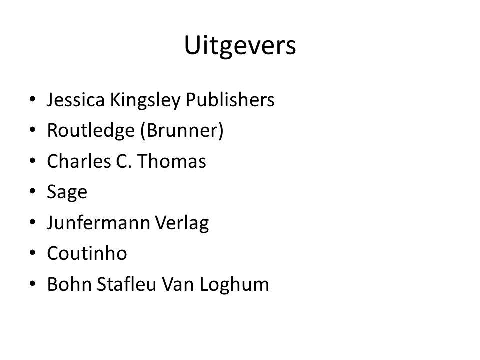 Uitgevers • Jessica Kingsley Publishers • Routledge (Brunner) • Charles C.