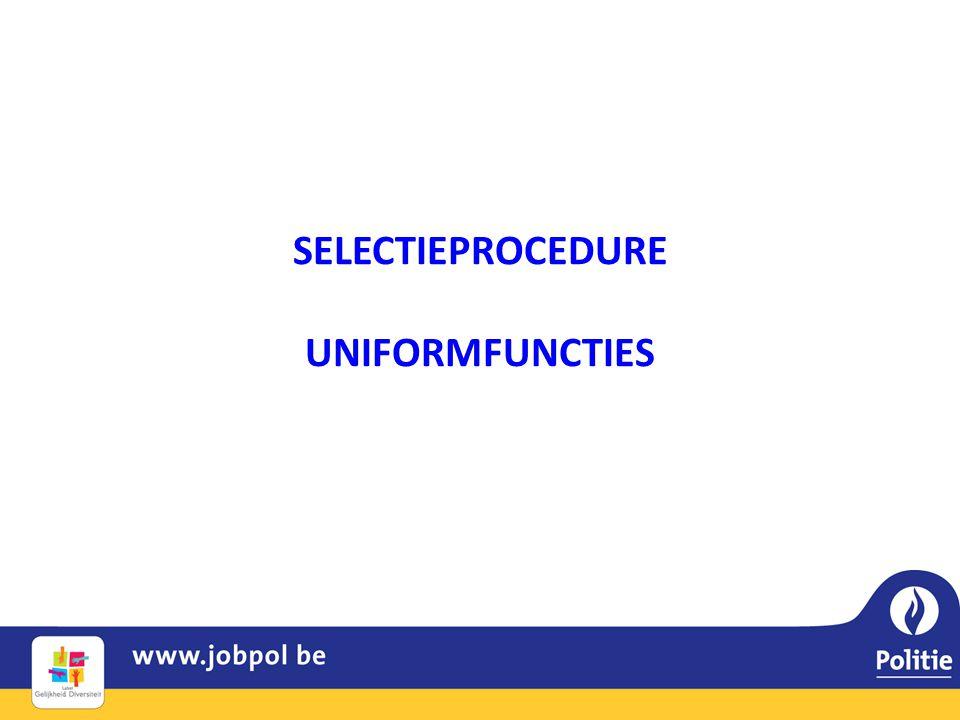 SELECTIEPROCEDURE UNIFORMFUNCTIES