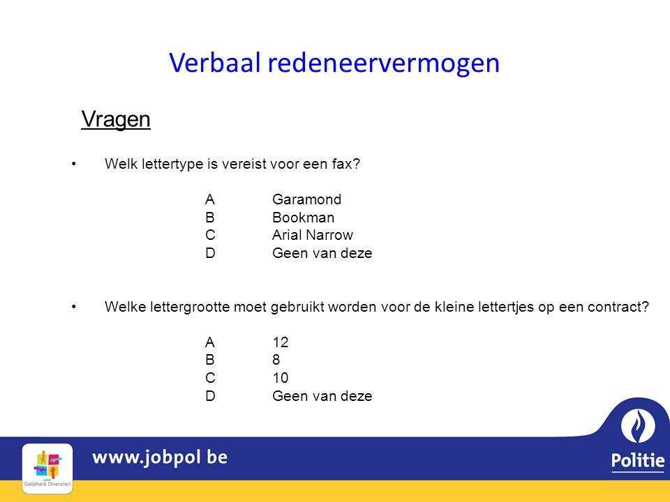 Verbaal redeneervermogen Vragen •Welk lettertype is vereist voor een fax.