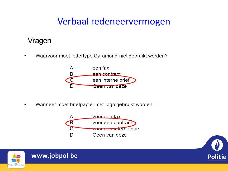Verbaal redeneervermogen Vragen •Waarvoor moet lettertype Garamond niet gebruikt worden.