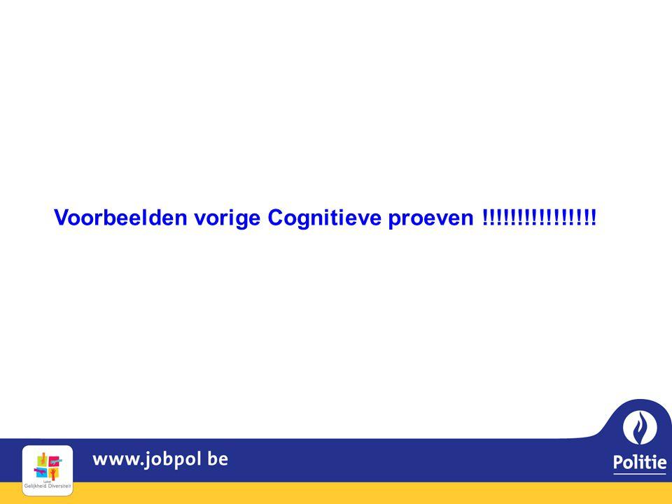 Voorbeelden vorige Cognitieve proeven !!!!!!!!!!!!!!!!