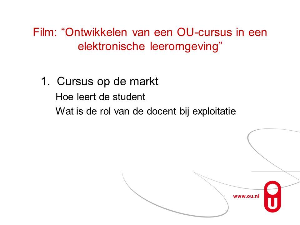 Film: Ontwikkelen van een OU-cursus in een elektronische leeromgeving 1.