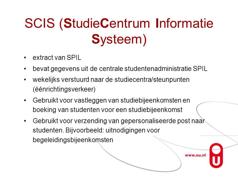 SCIS (StudieCentrum Informatie Systeem) •extract van SPIL •bevat gegevens uit de centrale studentenadministratie SPIL •wekelijks verstuurd naar de stu