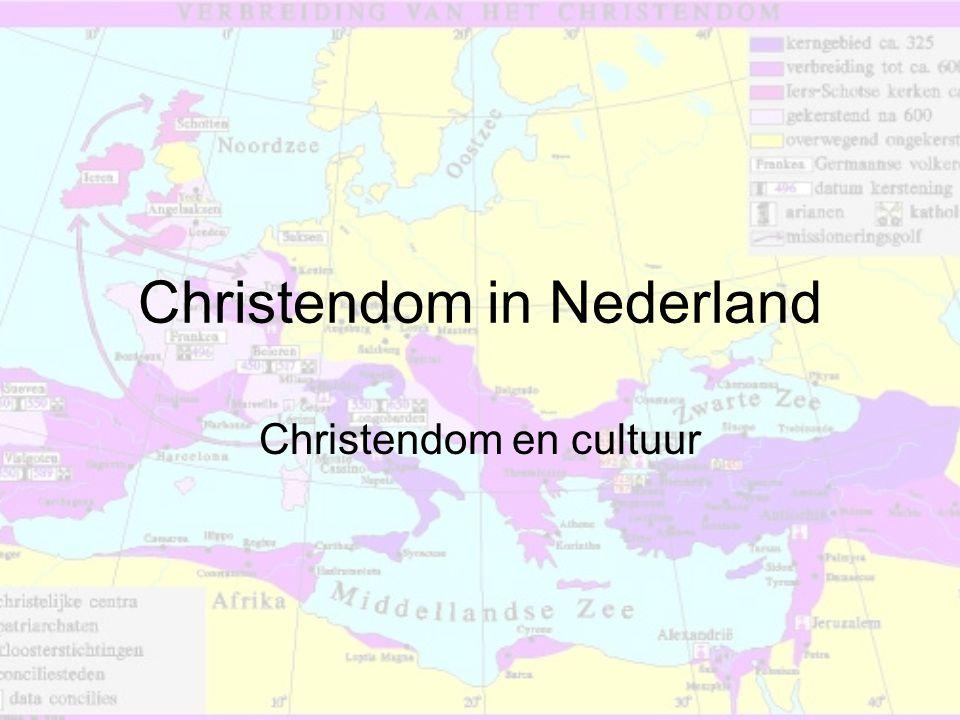 Christendom in Nederland Christendom en cultuur