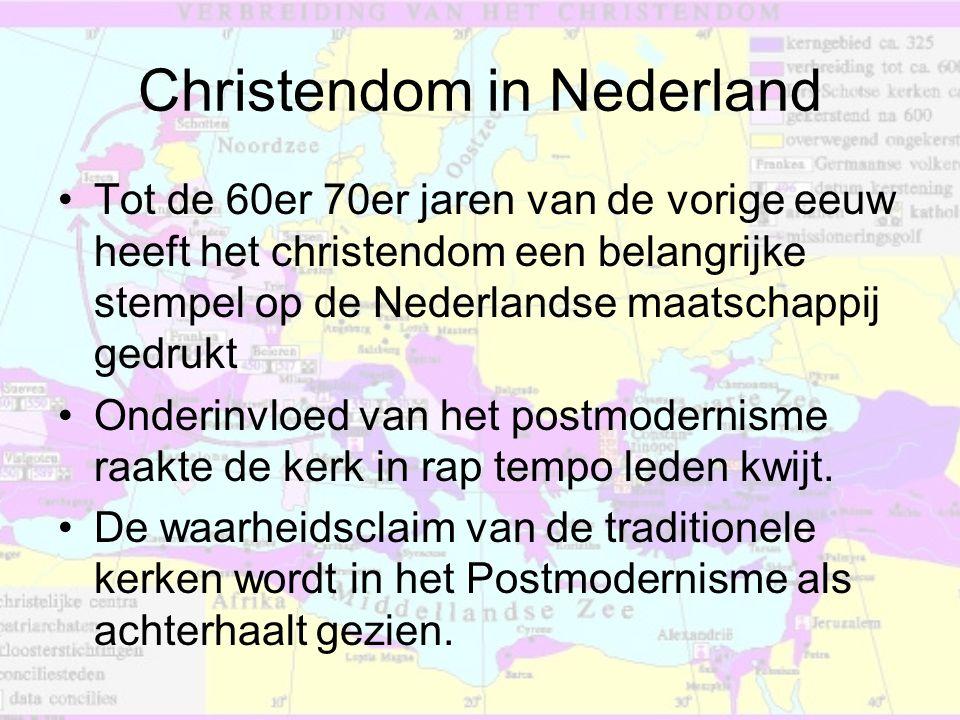 Christendom in Nederland •Tot de 60er 70er jaren van de vorige eeuw heeft het christendom een belangrijke stempel op de Nederlandse maatschappij gedru