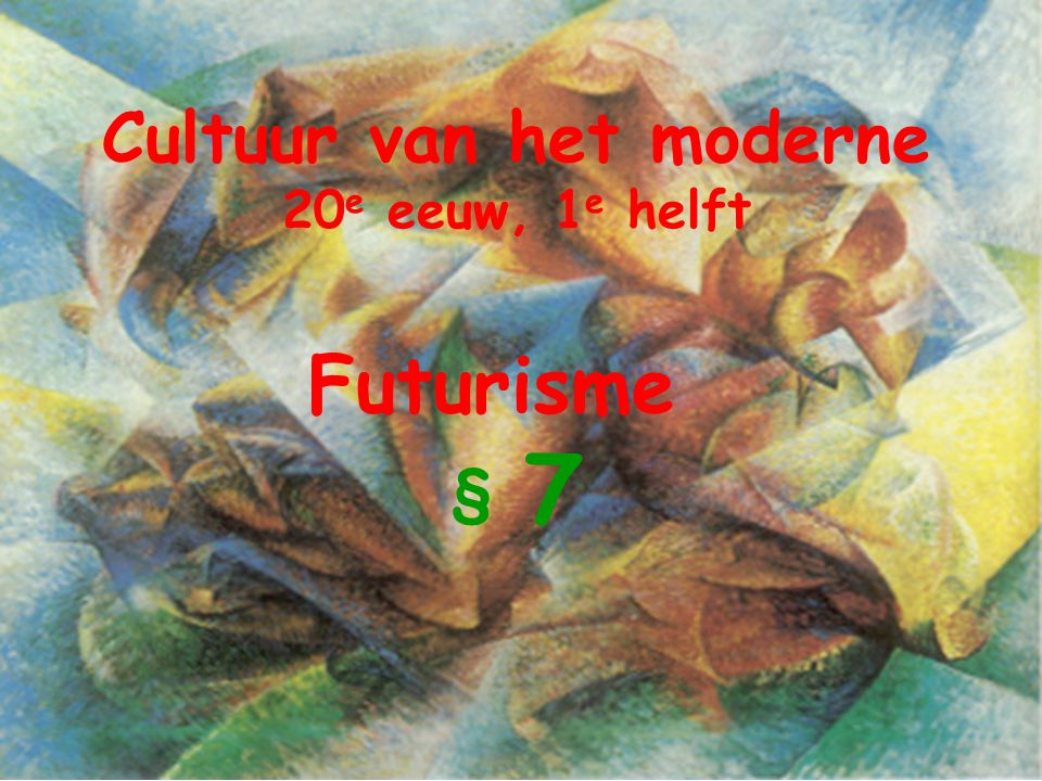 Beeldende kunst van de futuristen 1908 - 1918 Je ziet een aantal op de volgende dia's een aantal kunstwerken van Futuristen.