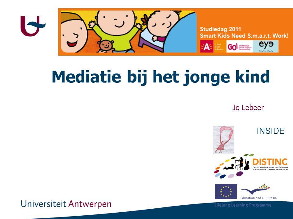 Mediatie bij het jonge kind Jo Lebeer INSIDE