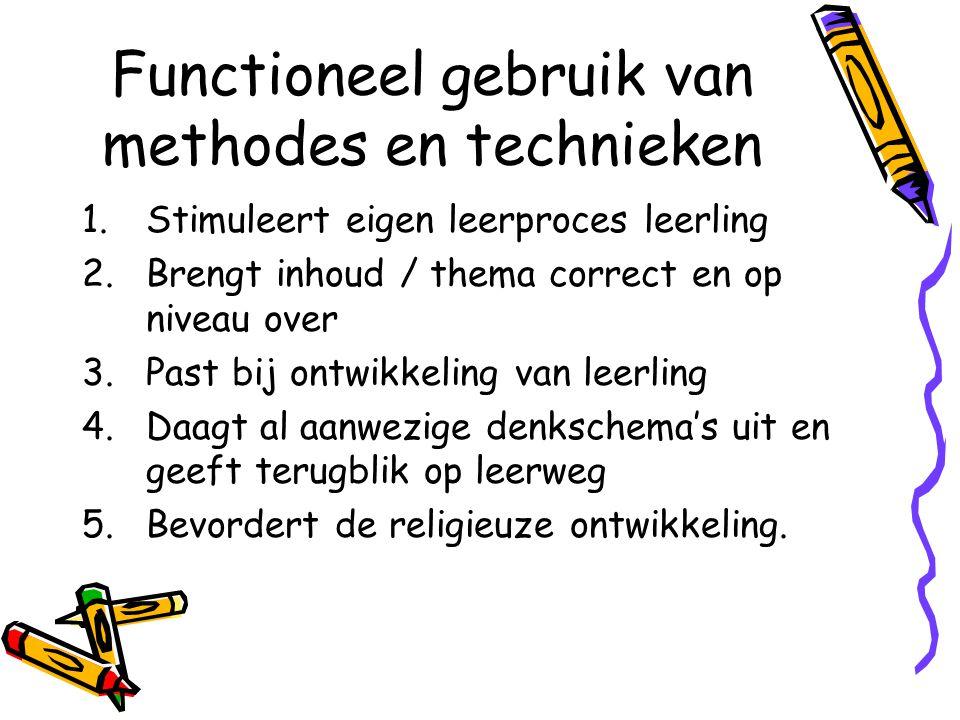 Criteria voor gebruik van methoden en technieken 5.