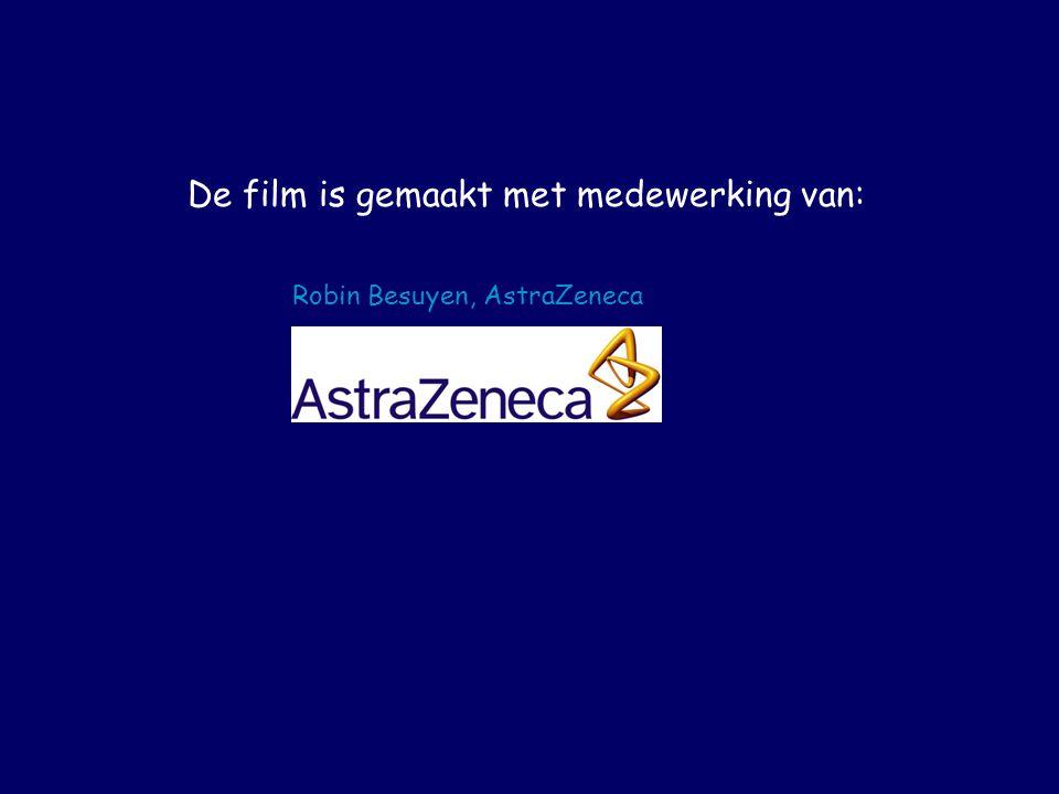 Robin Besuyen, AstraZeneca De film is gemaakt met medewerking van: