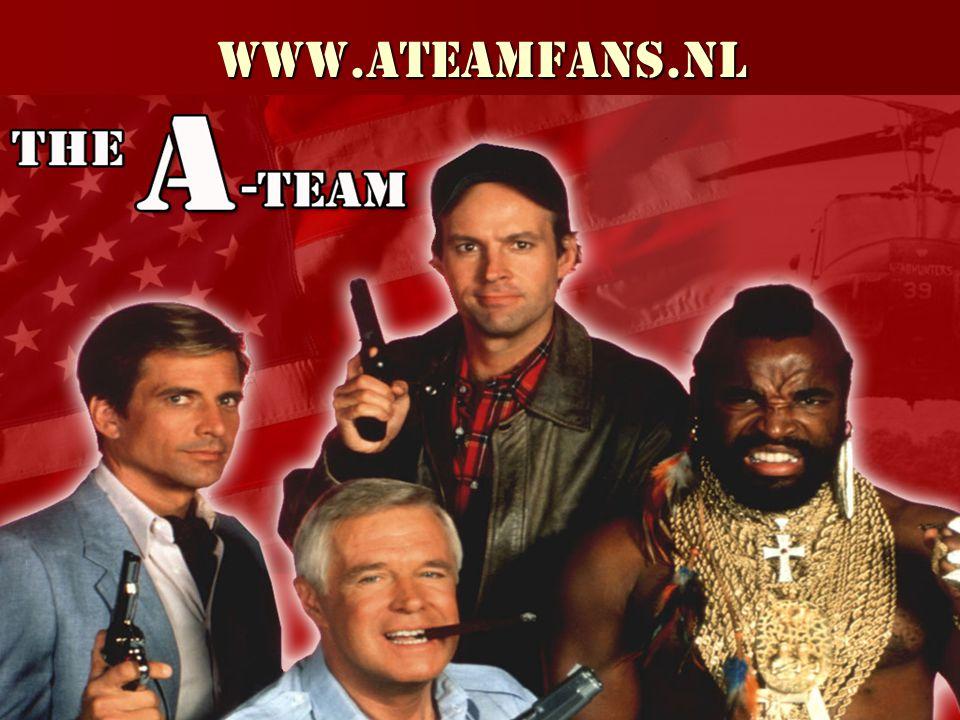 The A-Team Een team met een missie: If you have a problem.
