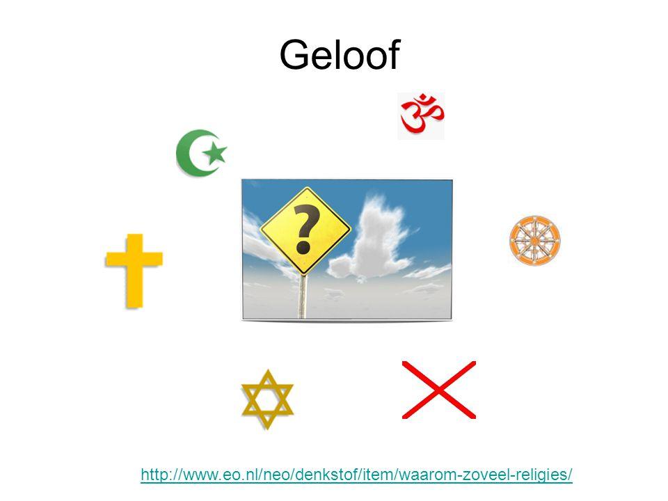 Geloof http://www.eo.nl/neo/denkstof/item/waarom-zoveel-religies/