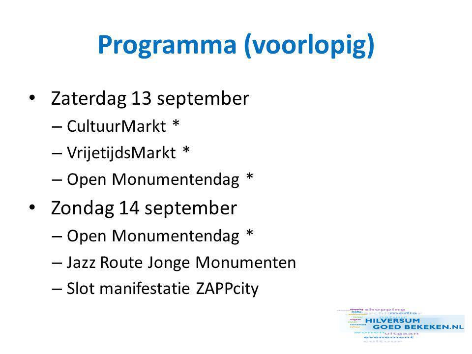 Programma (voorlopig) • Zaterdag 13 september – CultuurMarkt * – VrijetijdsMarkt * – Open Monumentendag * • Zondag 14 september – Open Monumentendag * – Jazz Route Jonge Monumenten – Slot manifestatie ZAPPcity
