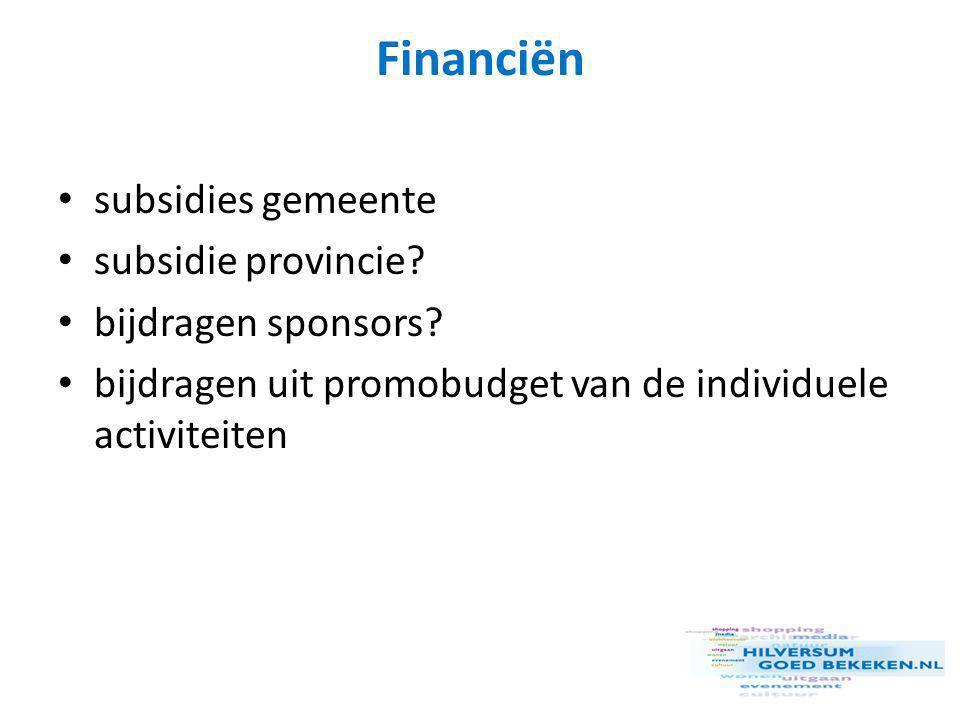 Financiën • subsidies gemeente • subsidie provincie.