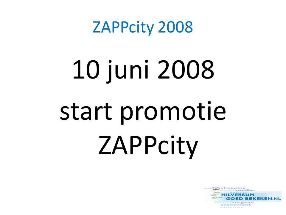 ZAPPcity 2008 10 juni 2008 start promotie ZAPPcity