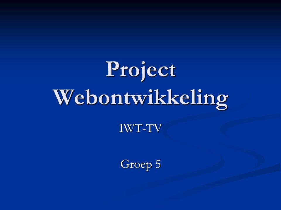 Project Webontwikkeling IWT-TV Groep 5