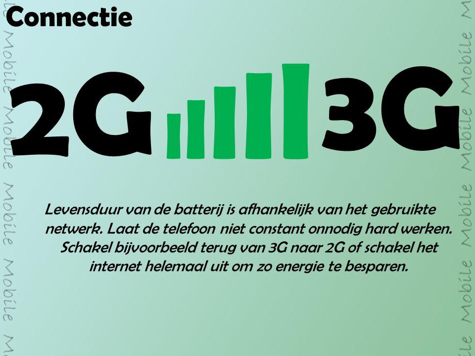 Connectie 2G 3G IIIIlIIIIl Levensduur van de batterij is afhankelijk van het gebruikte netwerk.