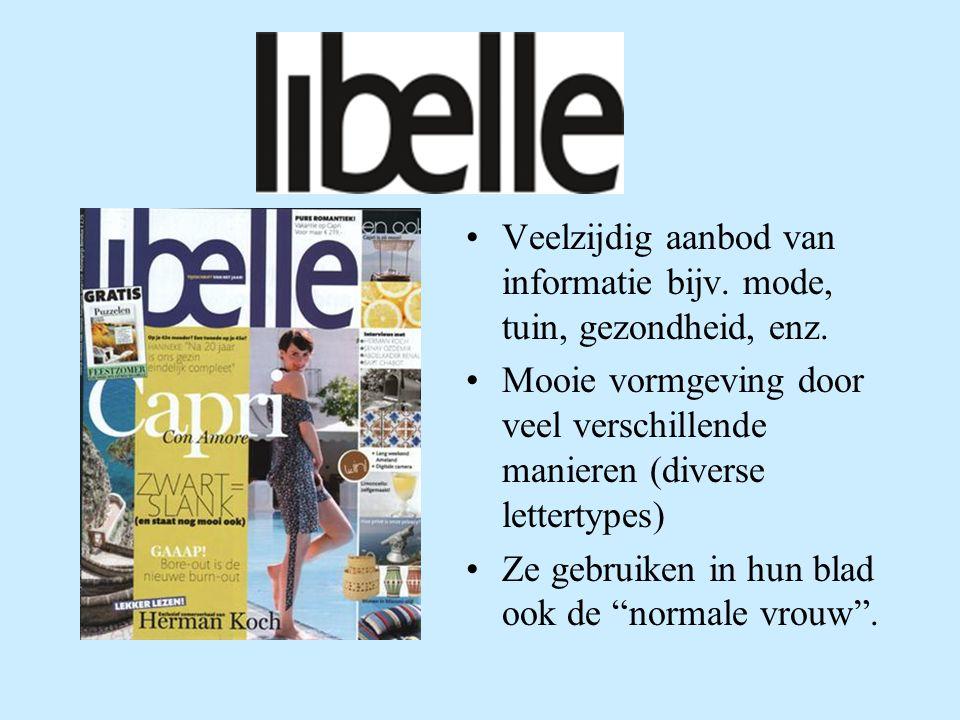 Lifestyle-bladen voor de vrouw Libelle Flow Grazia Gemaakt door: Michelle van den Bosch Tutorgroep 3