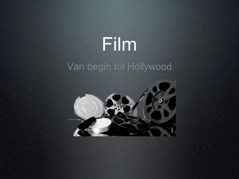 Film Van begin tot Hollywood