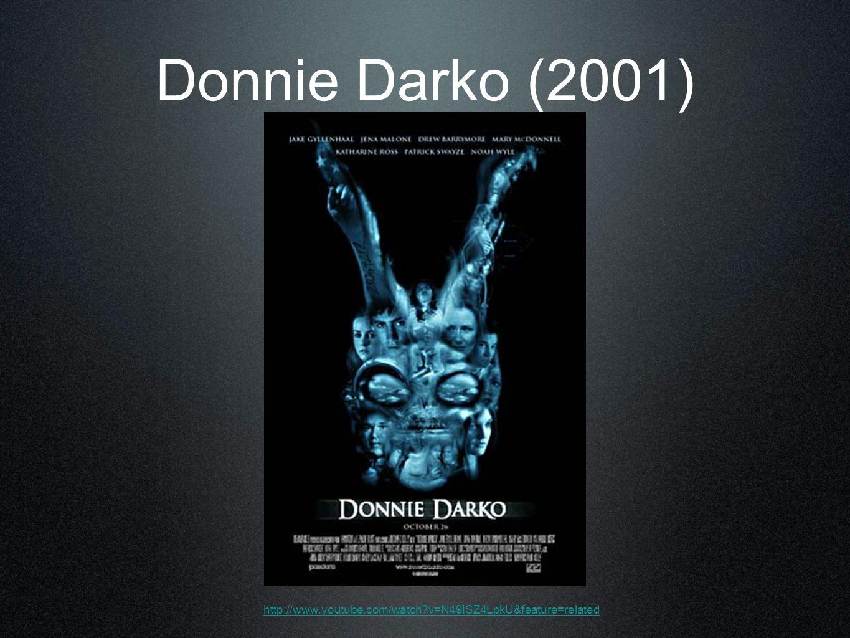 Donnie Darko (2001) http://www.youtube.com/watch?v=N49ISZ4LpkU&feature=related