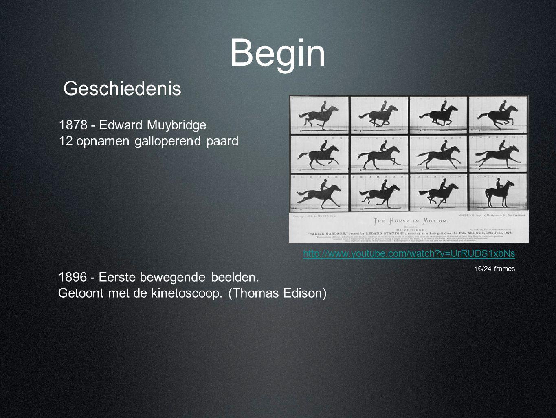 Begin 1878 - Edward Muybridge 12 opnamen galloperend paard Geschiedenis http://www.youtube.com/watch?v=UrRUDS1xbNs 1896 - Eerste bewegende beelden. Ge