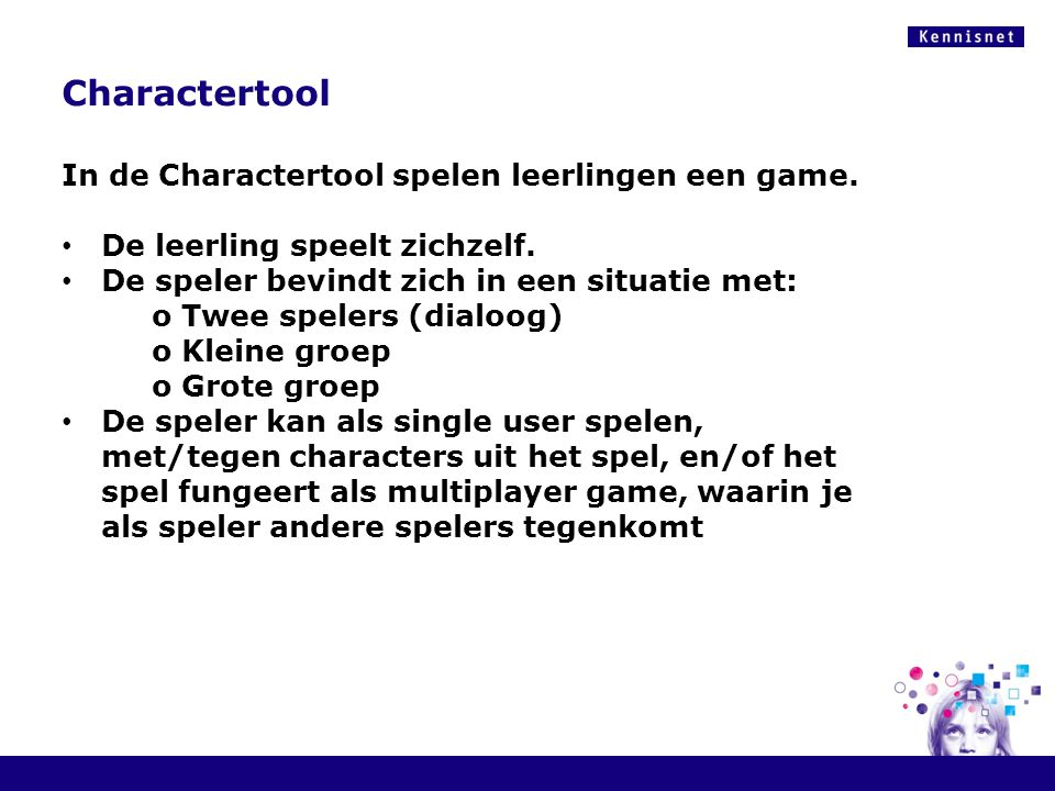 Charactertool In de Charactertool spelen leerlingen een game.