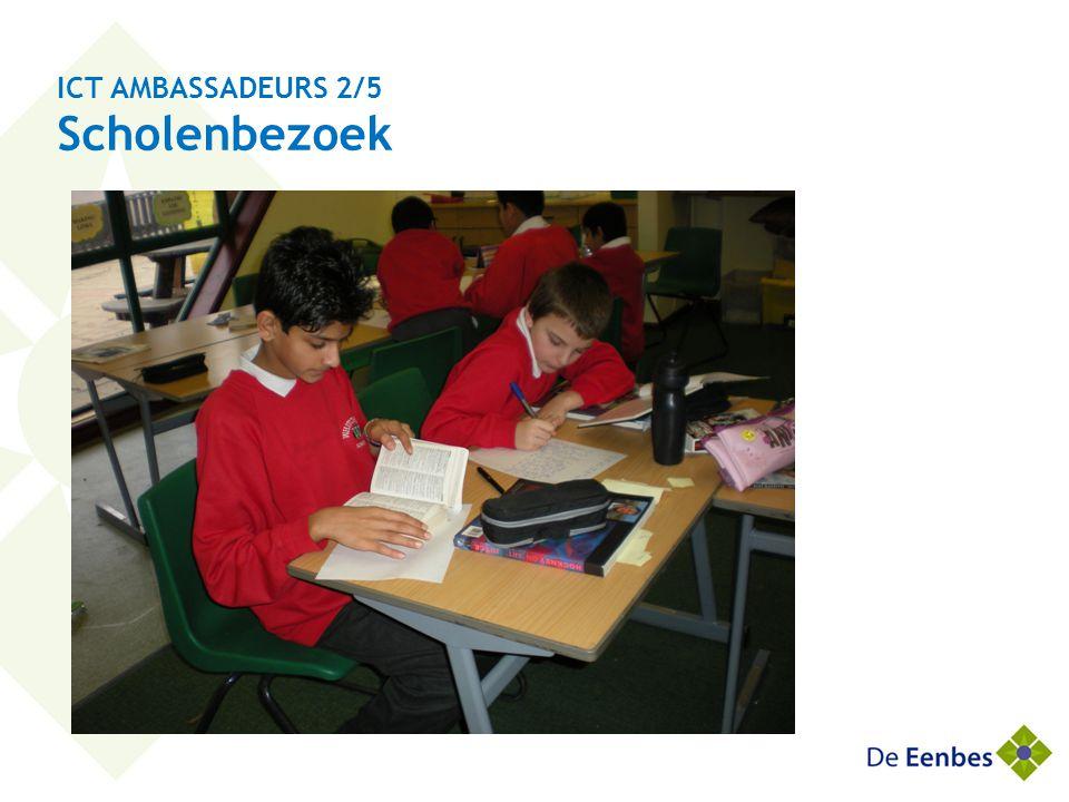 ICT AMBASSADEURS 2/5 Scholenbezoek