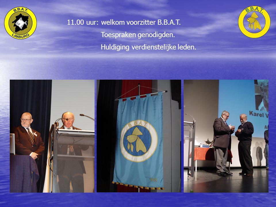 11.00 uur: welkom voorzitter B.B.A.T. Toespraken genodigden. Huldiging verdienstelijke leden.