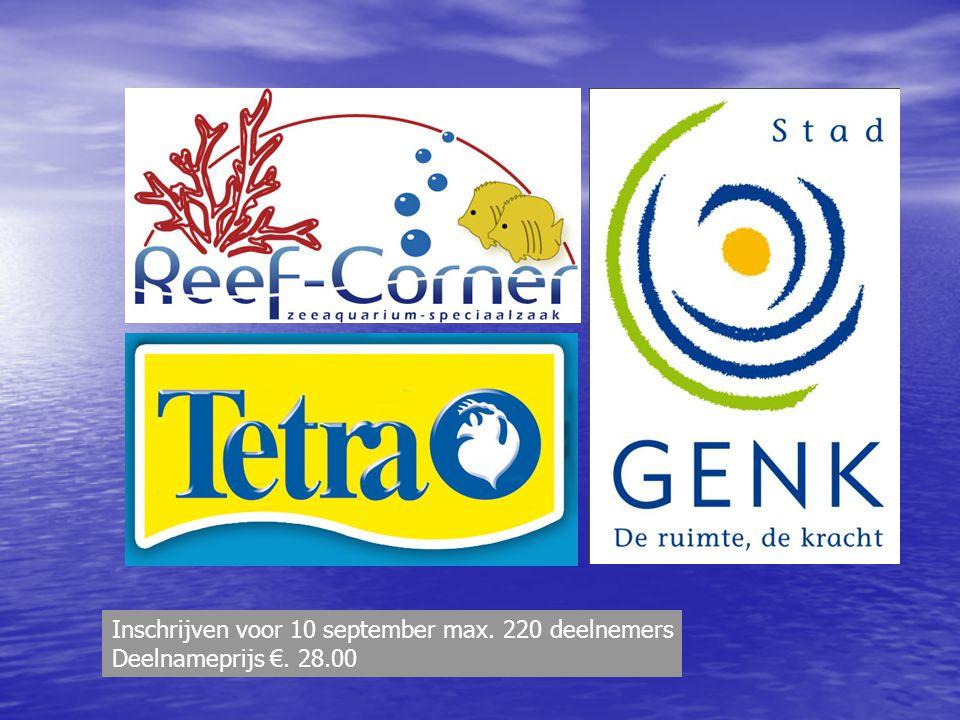 Inschrijven voor 10 september max. 220 deelnemers Deelnameprijs €. 28.00